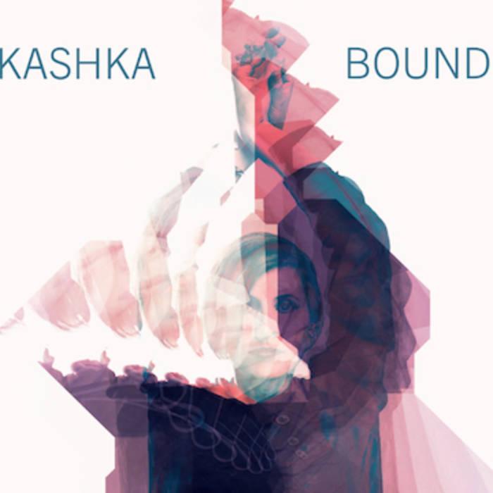 http://kashka.bandcamp.com/album/bound